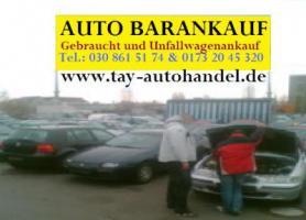 Autoankauf Berlin / Umland Autohandel Tay Schnell flexibel & unkompliziert 030 861 51 74 www.tay-autohandel.de
