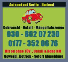 Autoankauf in Berlin & Umland von Gebrauchtwagen - Unfallwagen - Mängelfahrzeuge