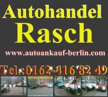 Autoankauf Berlin & Umland / Autohndel Rasch