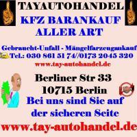 Foto 4 Autoankauf Berlin - Umland -Bundesweit   TAY AUtohandel - Autoankauf Berlin  Spandau / Treptow / Köpenick  / Wilmersdorf / Schönefelt /  Brelin - Bundesweit Tel:030 861 51 74