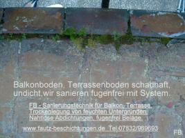 Foto 3 Balkonsanierung, Terrassensanierung, fugenfrei, frostsicher, dekorativ und pflegeleicht. Von Sanierungstechnik Fautz in Wald Michelbach, Aschbach, Sensbachtal, Mörlenbach, Birkenau, Rimbach, Erbach, Michelstadt, Beerfelden.Tel.07832/969693 alles aus einer Hand.