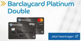 Barclaycard Kreditkarte 15€ Cashback Guthaben Neukunden Platinum Double