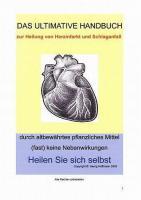 Behandlung bei Herzinfarkt mit pflanzlichen Mitteln