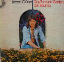 Bernd Clüver – Das Tor Zum Garten Der Träume ° Vinyl LP 1974