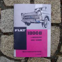 Betriebsanleitung FIAT 1800 B Limousine / Kombi 1964 Oldtimer