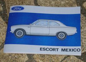 Betriebsanleitung Ford Escort I RS 1600 Mexico / 1972