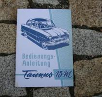 Betriebsanleitung Ford Taunus 15M / 1956 Weltkugel