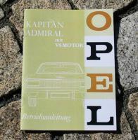 Betriebsanleitung OPEL KAPITÄN A V8 / ADMIRAL A V8! (1965)