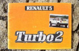 Betriebsanleitung Renault R 5 Turbo 2 / 1983 ''Backenturbo''