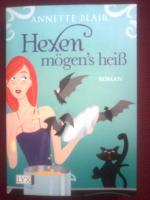 Blair, Annette Titel: Hexen mögen's heiß