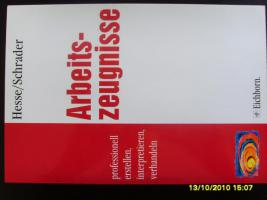 Buch ''Arbeitszeugnisse - professionell erstellen, interpretieren, verhandeln''