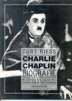 Charlie Chaplin Biografie von Curt Riess, 1989