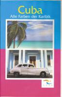 Cuba - alle farben der Karibik (Video)