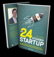 Das 24 Stunden Start Up Buch
