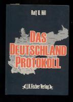 Das Deutschland Protokoll /Hill , Ralf U.