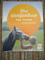 Das Wohlfühlbuch für Pferde