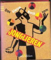 Das kleine Buch vomJonglieren