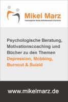 Foto 2 Depression, Mobbing, Burnout & Suizid beschreibt Mikel Marz