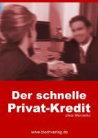 Der schnelle Privatkredit