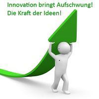 Die Kraft der Ideen - neue Innovationen