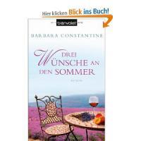 Drei Wünsche an den Sommer: Roman [Taschenbuch]