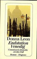 Endstation Venedig von Donna Leon