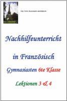 Französich 6.Klasse Gymnasium Nachhilfe (Decouvertes 1 -  Lektionen 3 & 4)