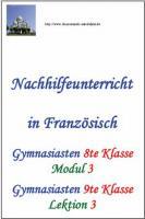 Französisch 9.Klasse Gymnasium Nachhilfe (Decouvertes 4 -  Lektion 3)