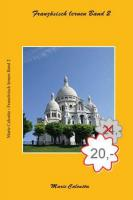 Französisch lernen Band 1,2,3 & 4 und Französisch lernen Band 1,2,3,4-Erklärungen und Antworten