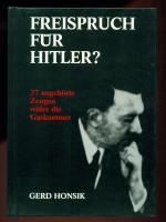 Freispruch für H.? /37 Ungehörte Zeugen von Honsik, Gerd