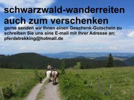 Geschenkidee für Reiter, Wanderreiter, Freizeitreiter - Wanderitt ab Todtmoos Au