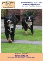Gratis-Ebook: Komm schnell - So kommt Ihr Hund perfekt auf Ruf oder Pfiff!