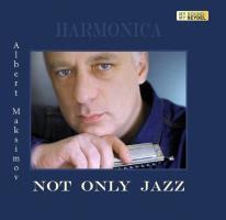 Harmonica CD ''Not Only Jazz'' von Albert Maksimov