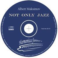 Foto 3 Harmonica CD ''Not Only Jazz'' von Albert Maksimov