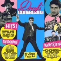 Hits!  Pseudonyme!  Raritäten! - Drafi Deutscher - CD * 1989