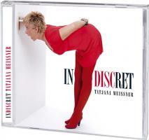 INdiscRET - Die Musik aus den Comedy-Shows von Tatjana Meissner