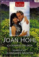 Ich kämpfe um Dich, Sehnsucht in einsamen Nächten von Joan Hohl