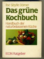 Ilse Sibylle Dörner -  Das grüne Kochbuch