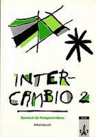 Inter-Cambio 2 Spanisch für Fortgeschrittene - Arbeitsbuch