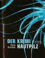 '' Der Krimi Hautpilz ''    Die Tentakeln Der Vier Blauwale  Von Horst
