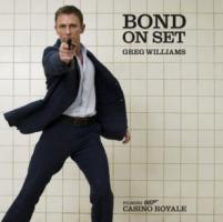 James Bond on Set: Filming Casino Royale [Englisch] [Gebundene Ausgabe]