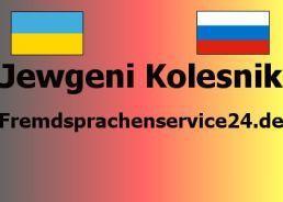 Jewgeni Kolesnik beeidigter Dolmetscher/Übersetzer für Ukrainisch / Russisch / Deutsch