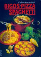 Kochen international - Bigos Pizza Spaghetti