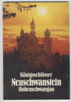 Königsschlösser - Neuschwanstein, Hohenschwangau