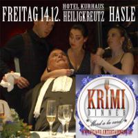 Krimidinner 'Mord a la Carte'  14.12. Kurhaus Heiligkreuz