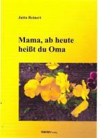 Mama, ab heute heißt du Oma