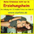 Meine Erlebnisse im Erziehungsheim (erotisches Hörbuch)