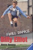 Melvin Burgess - Billy Elliot I Will Dance