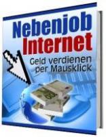 Nebenjob Internet - Geld verdienen per Mausklick