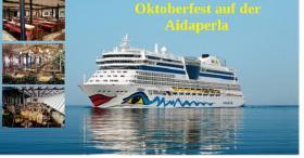 Oktoberfest an Bord der AIDAperla 8 Tage ab 749, -€